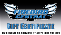 Firebird Central Gift Certificate / Gift Card