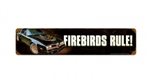 Metal Sign, Firebirds Rule