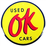"Metal Tin Sign "" OK USED CARS "" - 12 Inch Diameter"