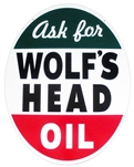 "Ask For Wolf's Head Oil - Metal Tin Sign - Heavy - 30 "" X 23 """