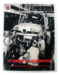 """Echoes of Norwood: General Motors Automobile Production During The Twentieth Century"" Book by Phillip Borris"