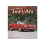 Firebird and Trans Am Book By Bill Holder and Phil Kunz ~ First Edition
