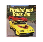 Firebird And Trans Am By Bill Holder And Phil Kunz