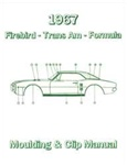 1967 Firebird Molding And Clip Manual