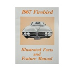 1967 Firebird Illustrated Facts and Feature Manual