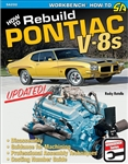 How to Rebuild Pontiac V-8s Updated Edition, By Rocky Rotella