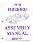 1970 Firebird and Trans Am Assembly Manual