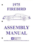 1975 Firebird and Trans Am Assembly Manual