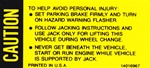1979 - 1981 Jack Base Caution Trunk Decal, 14016967