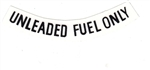 Unleaded Fuel Only Decal , 3 Inch Curved - Black