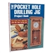 Kreg PHD BOOK The Pocket Hole Drilling Jig Project Book by Danny Proulx