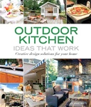 Taunton Press 070968 Taunton's Outdoor Kitchen Ideas That Work Paperback 9 x 10 1/2 in. 224 pages, with full-color photographs throughout, and 20 drawings  Published 2008