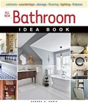 Taunton Press 071251 Taunton's All New Bathroom Idea Book Paperback 9 3/16 x 10 7/8 in. 224 pages, with 391 color photographs and 14 drawings  Published 2009