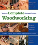 Taunton Press 071315 Taunton's Complete Illustrated Guide To Woodworking, Paperback 9 3/16 x 10 7/8 in. 320 pages, with color photographs and drawings  Published 2009