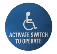 "ADH Select Commercial Automatic Swinging Door Wheelchair Symbol And ""Activate Switch To Operate"" Blue Double Sided Decal Sticker, ANSI and ADA Compliant"