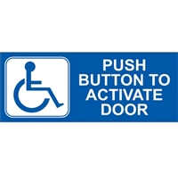 Push Button To Activate Door Double Sided Decal