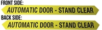 """Automatic Door-Stand Clear"" Double Sided Decal"