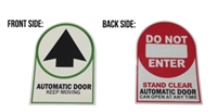 """Automatic Door Keep Moving"" / ""Do Not Enter Stand Clear Automatic Door Can Open At Any Time"" Double Sided Decal"