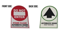 """Do Not Enter Stand Clear Automatic Door Can Open At Any Time"" / ""Automatic Door Keep Moving"" Double Sided Decal"