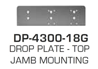 Global Door Controls Dp4300-18G: Drop Plate - Top Jamb Mounting