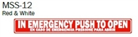 "English/Spanish ""In Emergency Push To Open"" Single Sided Decal"