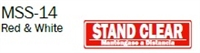 "English/Spanish ""Stand Clear"" Single Sided Decal"