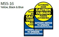 "English/Spanish ""Caution Automatic Door Activate Switch To Operate"" Double Sided Decal"