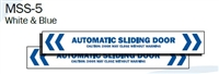 """Automatic Sliding Door Caution: Door May Close Without Warning"" Double Sided Decal"
