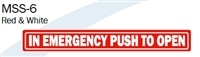 "Single Sided Decal, ""In Emergency Push To Open"""
