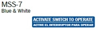 "English/Spanish ""Activate Switch To Operate"" Single Sided Decal"