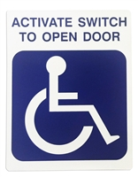 """Activate Switch To Open Door"" And Handicap Symbol Double Sided Decal"