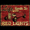 "Hot Rod ""Life Needs No Red Lights"" Car T-shirt"