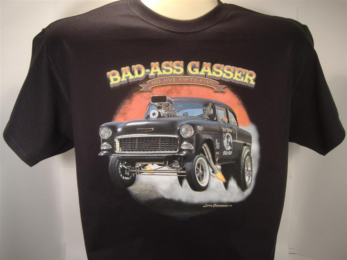 Bad Ass Gasser 55 Chevy Bel Air Drag Race T Shirt