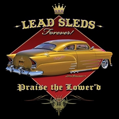 Lead Sleds Forever Hot Rod T-shirt 100% Cotton Small-XXXL