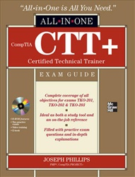 CompTIA CTT+ Certified Technical Trainer All-in-One Exam Guide - CompTIA Authorized