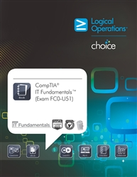 LogicalCHOICE CompTIA IT Fundamentals (Exam FC0-U51) Student Print/Electronic Training Bundle