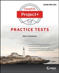 CompTIA Project+ Practice Tests: Exam PK0-004