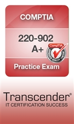 220-902 A+ Essentials Practice Exam - CompTIA Authorized