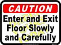 "Caution Enter and Exit Floor (12""x16"")"