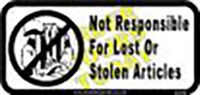 "Not Responsible for stolen Articles (8""x16"")"