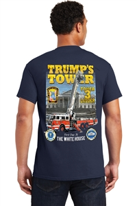 Trump's Tower Firefighter T-Shirt