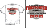 Tough Being A Firefighters Mom T-Shirt
