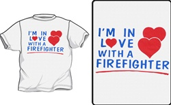 In Love With A Firefighter T-Shirt