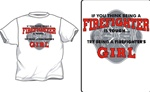 Tough Being A Firefighter's Girl T-Shirt
