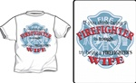 Tough Being A Firefighter's Wife T-Shirt