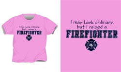 I Raised A Firefighter T-Shirt
