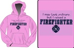 I Raised A Firefighter Hooded Sweatshirt