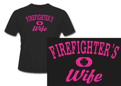 Firefighter's Wife Distressed T-shirts Black