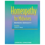 Homeopathy for Midwives by Barbara Geraghty
