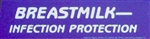 """Breastmilk - Infection Protection"" Bumper Sticker"